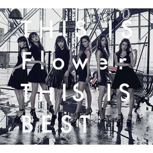 Flower  THIS IS Flower THIS IS BEST[BD付初回限定盤]